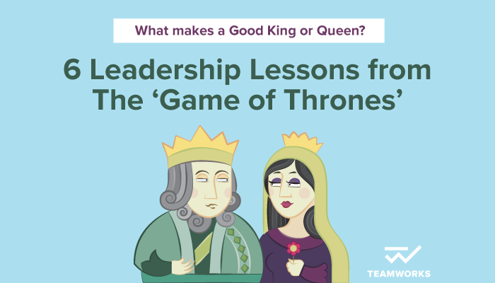 Leadership Lessons from the Game of Thrones